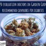 420 evaluation doctors in Garden Grove recommend cannabis for diabetes-min