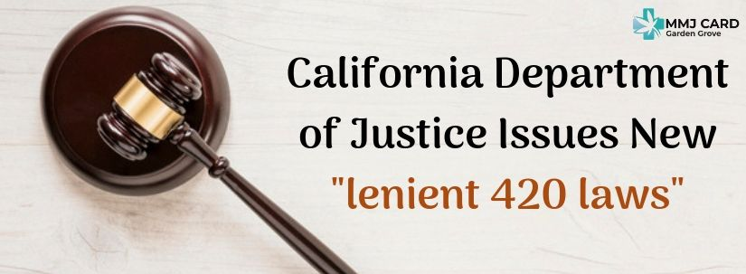 """Justice Issues New """"lenient 420 laws"""""""