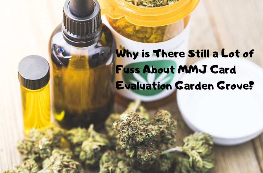 420 evaluation in garden grove