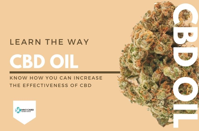 how you can increase the effectiveness of CBD